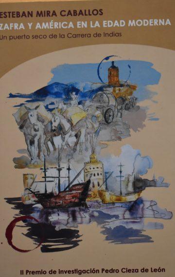 Zafra y América en la Edad Moderna. Un puerto seco de la Carrera de Indias